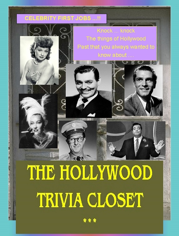 Show 3 Ultimate Movies Broadcast Show-HollywoodTriviaCloset-first celebrity jobs